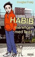 """Omslagsbild till boken """"Habib - meningen med livet""""."""