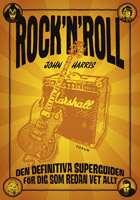 Omslagsbild till Rock'n'roll den definitiva gudien för dig som redan vet allt.
