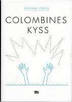 Omslagsbild till Colombines kyss.