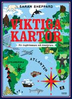 """Omslagsbild till boken """"Viktiga kartor - för dagdrömmare och äventyrare """"."""