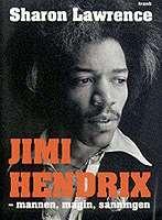 Omslagsbild till Jimi Hendrix - mannen, myten, legenden.