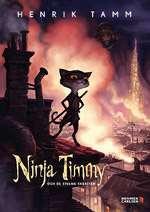 Omslagsgsbild till Ninja Timmy och de stulna skratten.