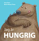 """Omslagsbild till boken """"Jag är hungrig""""."""