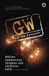 Omslag till boken Mellan sommarens längtan och vinterns köld av Leif GW Persson.