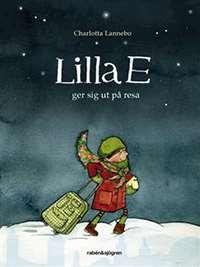 Omslagsbild till Lilla E ger sig ut på resa.
