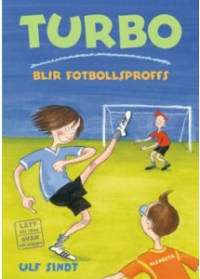 Omslagsbild till Turbo vill bli fotbollsproffs.