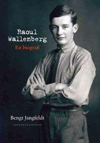 Omslagsbild till Raoul Wallenberg av Bengt Jagfeldt.
