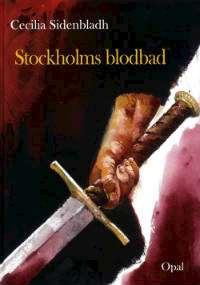 Omslagsbild till Stockholms blodbad.
