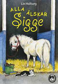 Omslagsbild till Alla älskar Sigge.
