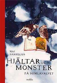 Omslagsbild till Hjältar och monster på himlavalvet.