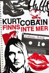 Omslagsbild till Kurt Cobain finns inte mer.
