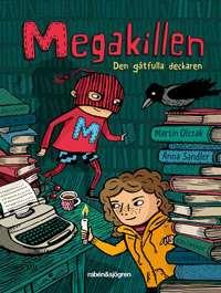 Omslagsbild till Megakillen den gåtfulla deckaren.