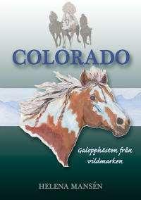 Omslagsbild till Colorado - Galopphästen.