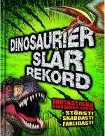 Omslagsbild till Dinosaurier slår rekord.