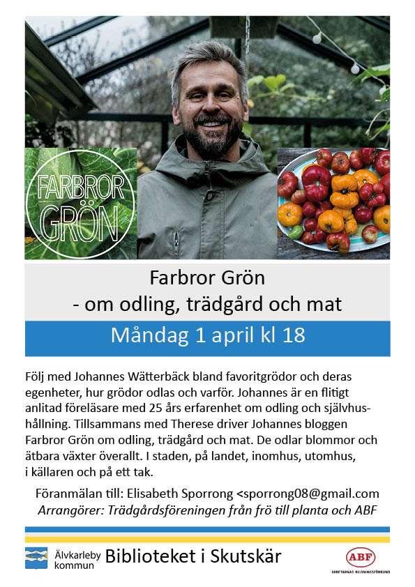 Affich Farbror grön om odling, trädgård och mat