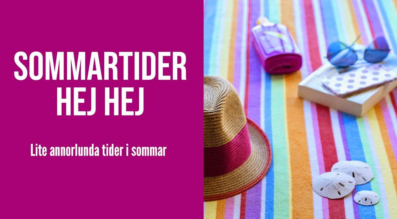 Sommartider hej hej, lite annorlunda tider i sommar. Bild på solhatt, filt, bok, solkräm och solglasögon