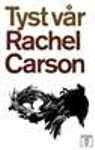 Omslagsbild av boken Tyst vår av Rachel L. Carson